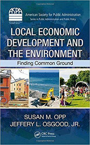 Book cover for Local Economic Development and the Environment: Finding Common Ground