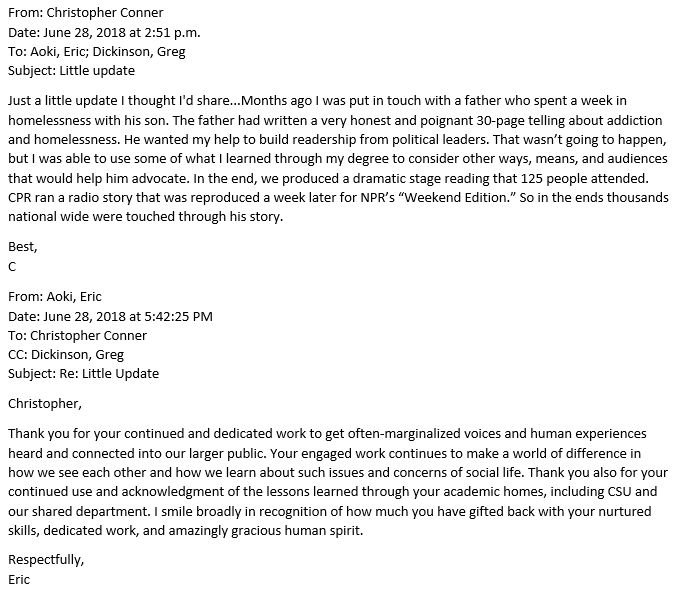 Email exchange between Christopher Conner and Eric Aoki detailing how Conner used his master's in communication studies to help a father share this story of homelessness with a stage reading that was picked up by NPR.