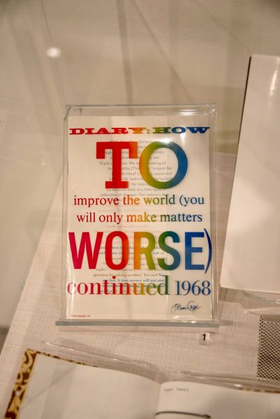"John Cage's ""How to Improve the World (You Will Only Make Matters Worse) continued 1968"", was printed on clear mylar"